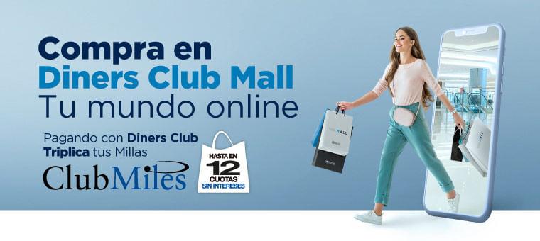 Triplica Millas en Diners Club Mall y Cuotas sin Interés