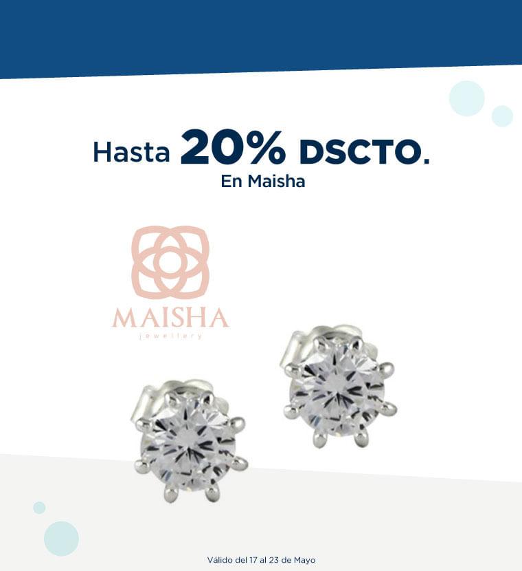 Hasta 20% de descuento en Maisha
